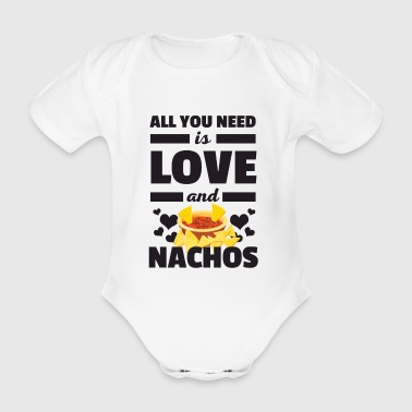 Cool All You Need is Love and Nachos Camiseta - Body orgánico de maga corta para bebé