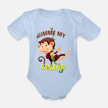 Banana Monkey Baby - Gimme my Banana! - Organic Short-Sleeved Baby Bodysuit
