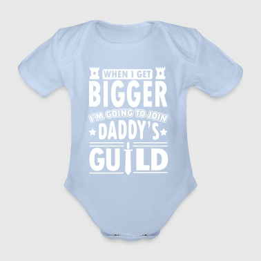 When I get bigger I'm going to join daddy's guild - Ekologisk kortärmad babybody