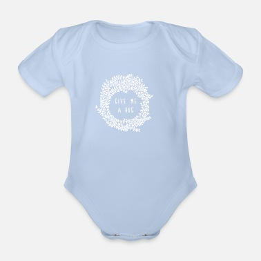 Hug Hug  - Organic Short-sleeved Baby Bodysuit