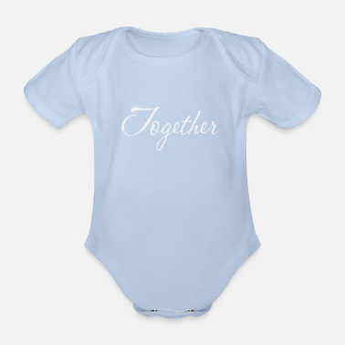 Together Together - Organic Short-sleeved Baby Bodysuit