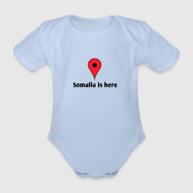 Somalia Somalia is here - Organic Short-sleeved Baby Bodysuit