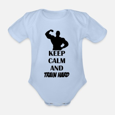 Pain keep_calm_train_hard_001 - Organic Short-Sleeved Baby Bodysuit