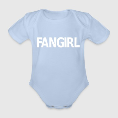 Our Block Fangirl - Organic Short-sleeved Baby Bodysuit