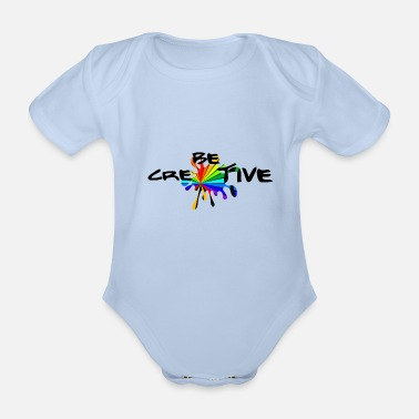Be creative -Be creative - Organic Short-Sleeved Baby Bodysuit