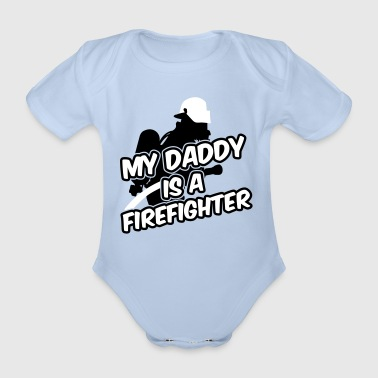 My daddy is a firefighter - Body orgánico de maga corta para bebé