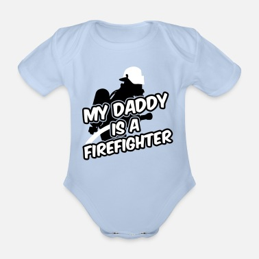 Palomies My daddy is a firefighter - Vauvan lyhythihainen luomu-body