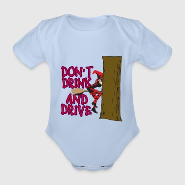 Do not drink and drive - Organic Short-sleeved Baby Bodysuit
