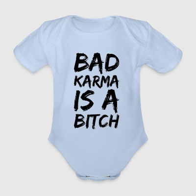 Bad karma is a bitch - Organic Short-sleeved Baby Bodysuit
