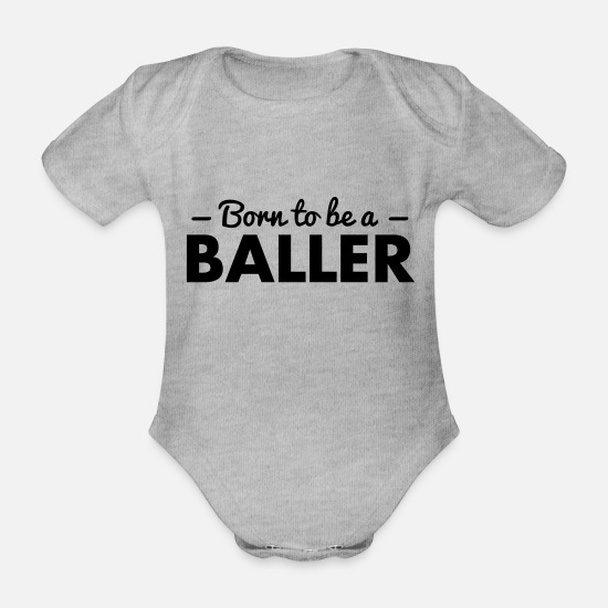 Born Again Baby Clothes - born to be a baller - Organic Short-Sleeved Baby Bodysuit heather grey