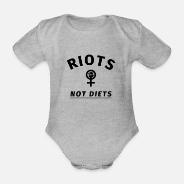 Riot Riots not Diets - Organic Short-Sleeved Baby Bodysuit