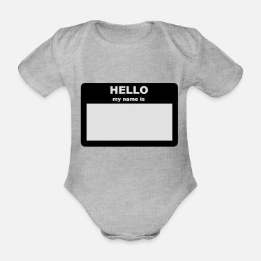 Name Name tag - HELLO my name is - Organic Short-Sleeved Baby Bodysuit