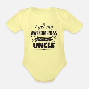 Awesome Awesomeness Uncle Uncle Godfather gift - Organic Short-Sleeved Baby Bodysuit