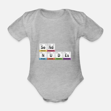 Nudity Send nudity with chemistry - Organic Short-Sleeved Baby Bodysuit