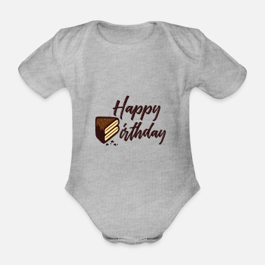 Happy Birthday Happy Birthday Cake - Organic Short-Sleeved Baby Bodysuit