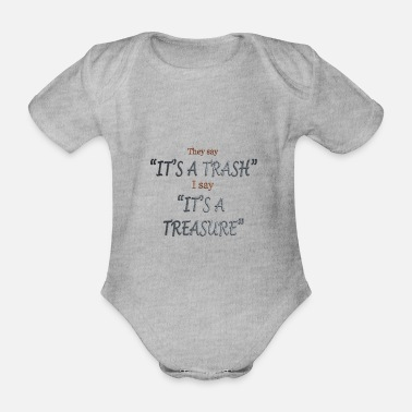 Treasure Trash or Treasure? Garbage or a treasure? - Organic Short-sleeved Baby Bodysuit