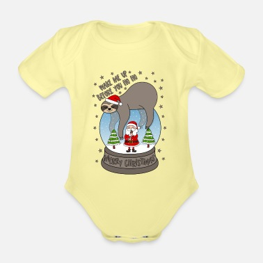 Winter Sloth snow globe Wake me up before you Ho Ho - Organic Short-Sleeved Baby Bodysuit