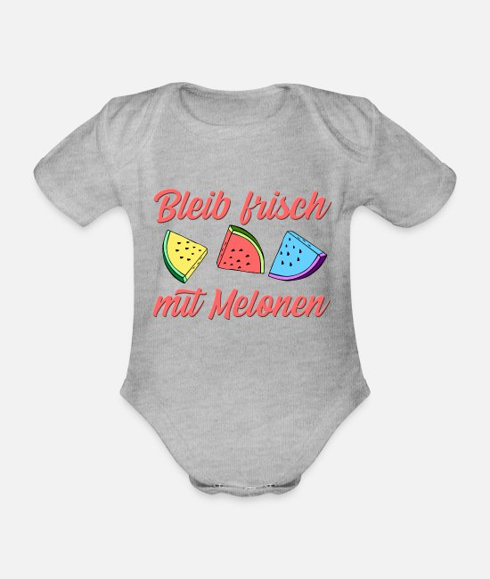 Summertime Baby Clothes - Stay fresh with melons - Organic Short-Sleeved Baby Bodysuit heather grey