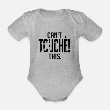 Cant touche this - Organic Short-Sleeved Baby Bodysuit