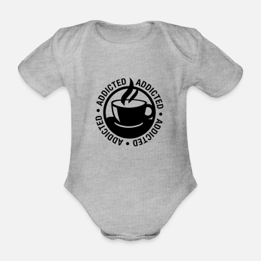 Addicted Coffee addicted - Baby Bio Kurzarmbody