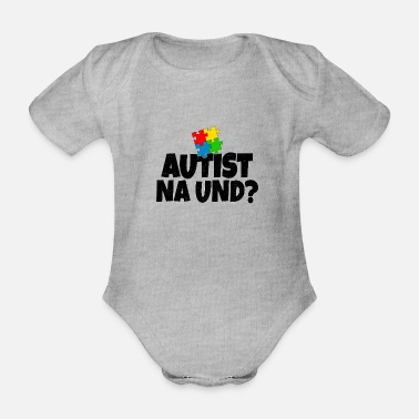 Intelligent Autist Na And? gift - Organic Short-sleeved Baby Bodysuit