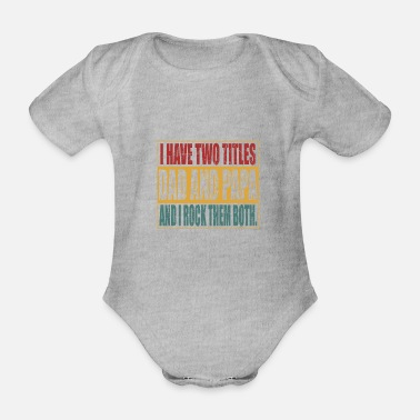 Dad Dad and Dad - Organic Short-sleeved Baby Bodysuit