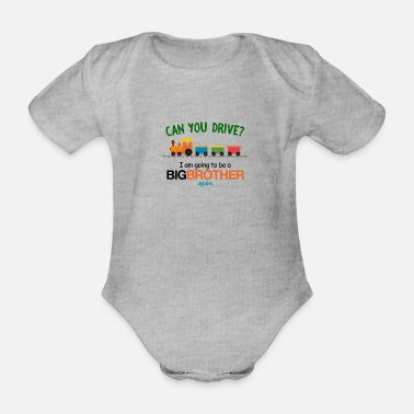 I Am Going To Be A Big Brother Can You Drive I Am Going To Be a Big Brother Again - Organic Short-Sleeved Baby Bodysuit