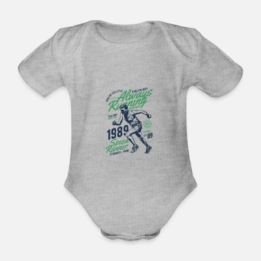 Always Always in the race - always running - Organic Short-Sleeved Baby Bodysuit