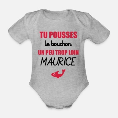 Mauritius You push the cap a little too far Mauritius - Organic Short-sleeved Baby Bodysuit