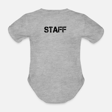 Stage Staff Staff Staff Crew Bouncers Security - Organic Short-Sleeved Baby Bodysuit