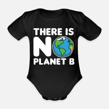 Protection Environment earth planet - Organic Short-Sleeved Baby Bodysuit