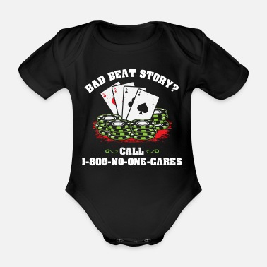 Bad Beat Bad Beat Story Poker Pokern Bluff Ass Chipleader - Baby Bio Kurzarmbody