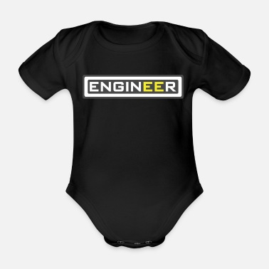 Engineer Funny quotes engineer worker gift - Organic Short-Sleeved Baby Bodysuit