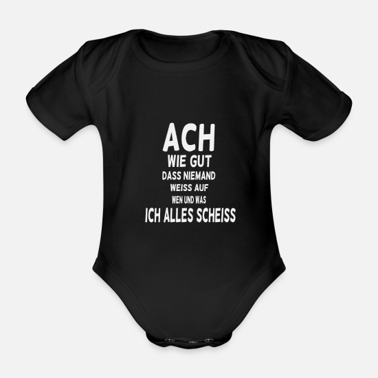 Funny Sayings Baby Clothes - Oh how good that nobody knows - Organic Short-Sleeved Baby Bodysuit black