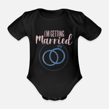 Wedding Vows Marry Marriage Hen Party Engagement - Organic Short-Sleeved Baby Bodysuit