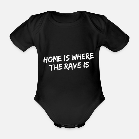 Hardstyle Baby Clothes - Home is where the rave is - Organic Short-Sleeved Baby Bodysuit black