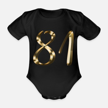 Deluxe 81 years 81 years gold 81st birthday gift - Organic Short-Sleeved Baby Bodysuit