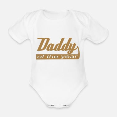 Daddy Of The Year Daddy of the year! - Baby Bio Kurzarmbody