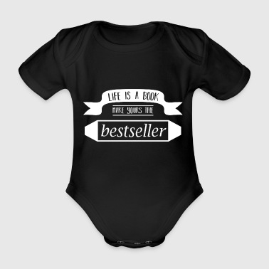 Life is a book - Organic Short-sleeved Baby Bodysuit