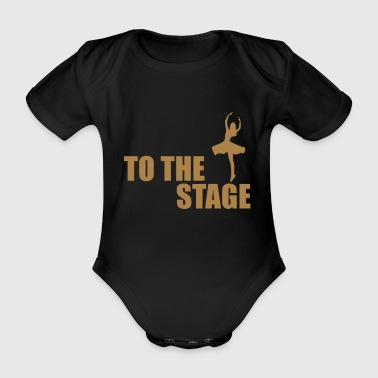 to the stage - Organic Short-sleeved Baby Bodysuit