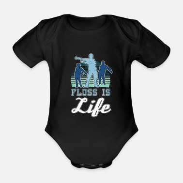 Move Floss Is Life - Organic Short-sleeved Baby Bodysuit