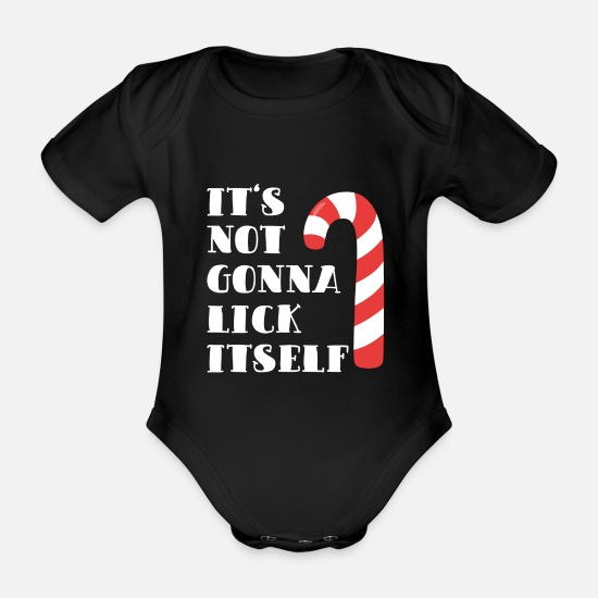 Gift Idea Baby Clothes - It`s not gonna lick itself Christmas gift - Organic Short-Sleeved Baby Bodysuit black