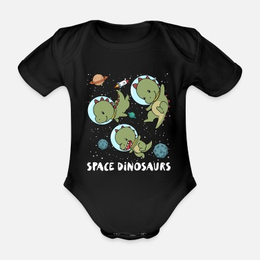 Dinosaur Space dinosaur astronaut space travel gift - Organic Short-Sleeved Baby Bodysuit