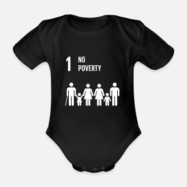Poverty 1 No Poverty Global Goals - Organic Short-Sleeved Baby Bodysuit
