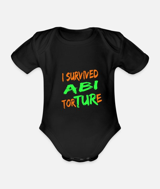 High School Graduate Baby Bodysuits - I survived Abi Torture - high school passed gift - Organic Short-Sleeved Baby Bodysuit black