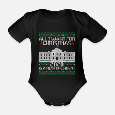 Allianz All I Want For Christmas 2020 Is A New President - Baby Bio Kurzarmbody