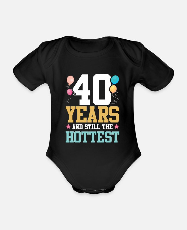 Celebrate Baby Bodysuits - 40 years birthday hot - Organic Short-Sleeved Baby Bodysuit black