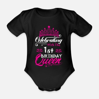 Queen Celebrating With the 1st Birthday Queen - Organic Short-Sleeved Baby Bodysuit