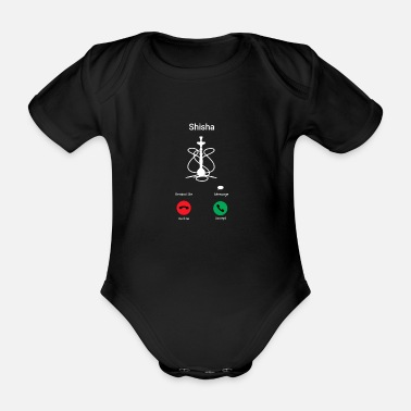Shisha is calling - funny shisha saying - Organic Short-Sleeved Baby Bodysuit