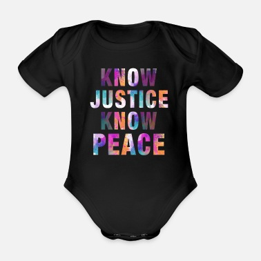 Know Know Justice Know Peace - Organic Short-Sleeved Baby Bodysuit